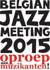 Belgian Jazz Meeting: oproep muzikanten
